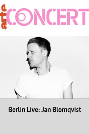 Berlin Live: Jan Blomqvist