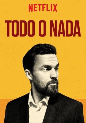 Todo o nada (Win It All ) (2017)