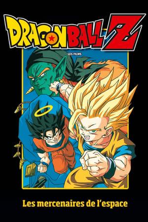 Affiche Dragon Ball Z - Les Mercenaires de l'espace
