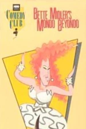 Bette Midler's Mondo Beyondo