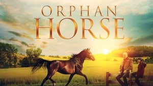Orphan Horse (2018) HDRip Full English Movie Watch Online