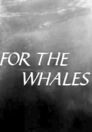 For The Whales