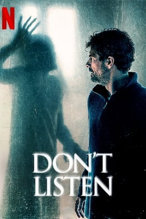 Watch Don't Listen Full Movie