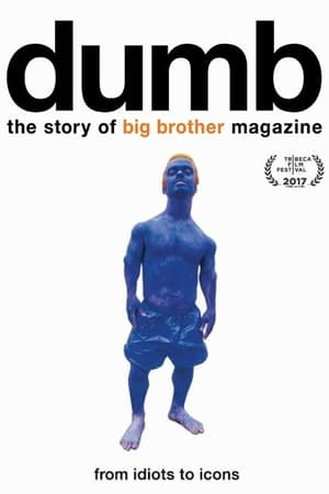 Dumb: The Story of Big Brother Magazine (2017)