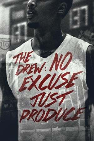 Watch The Drew: No Excuse, Just Produce Full Movie