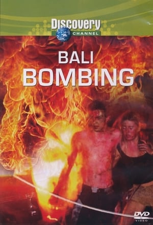 Discovery: The Bali Bombing (2005)