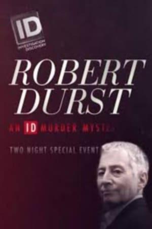Watch Robert Durst: An ID Murder Mystery Full Movie