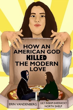 How An American God Killed the Modern Love
