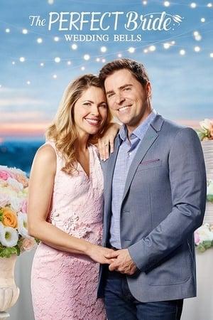 Watch The Perfect Bride: Wedding Bells Full Movie