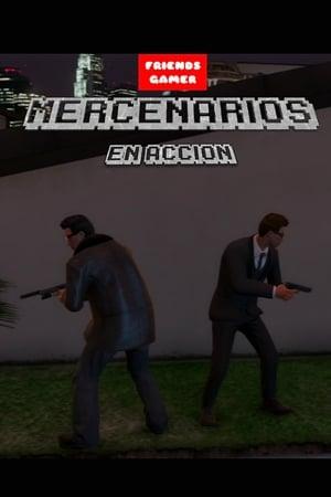Mercenarios en acción