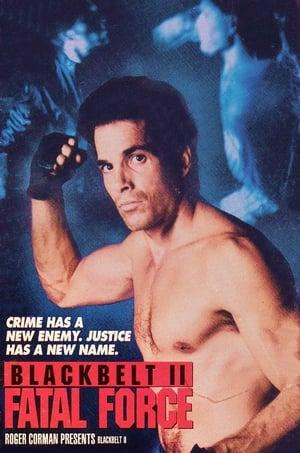 Blackbelt II: Fatal Force (1989)