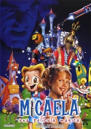 Micaela, una película mágica