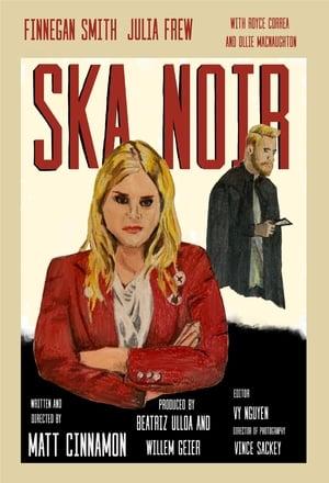 Ska Noir
