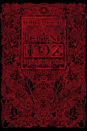 Babymetal Live: Legend I, D, Z Apocalypse