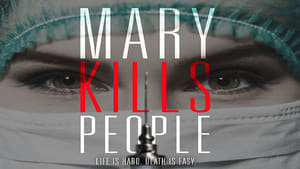 Mary Kills People (TV Series 2017– ), serial online subtitrat în Română