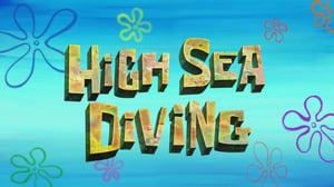 SpongeBob SquarePants Season 11 :Episode 28  High Sea Diving