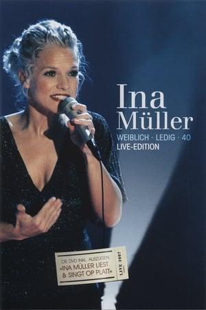 Ina Müller  - Weiblich Ledig 40 Live-Edition