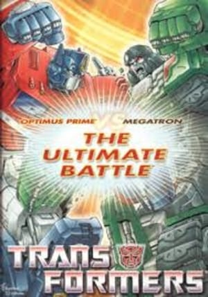 Transformers The Ultimate Battle ~ Optimus Prime VS Megatron