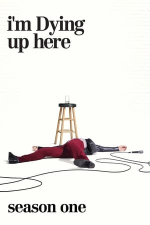 Regarder I'm Dying Up Here Saison 1 Streaming
