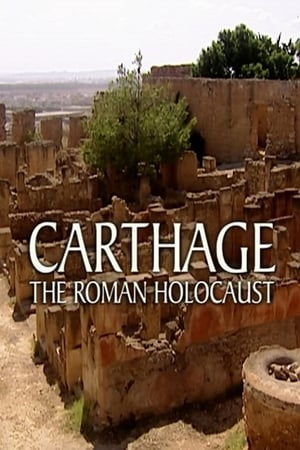 Carthage: The Roman Holocaust