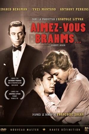 Aimez-vous Brahms…