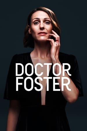 watch Doctor Foster  online | next episode
