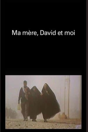 Ma mère, david et moi