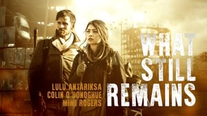 What Still Remains (2018) Watch Online Free