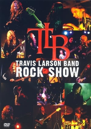Travis Larson Band - Rock Show