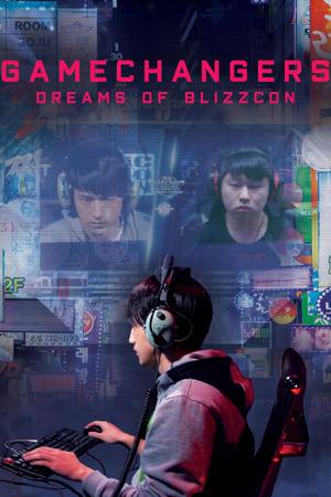 Watch Gamechangers: Dreams of BlizzCon Full Movie