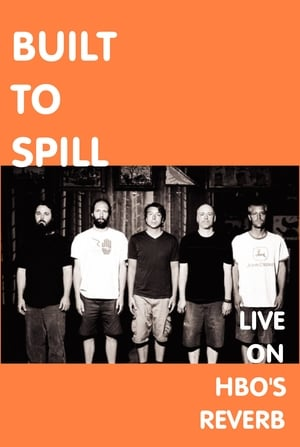Built To Spill: Live on Reverb