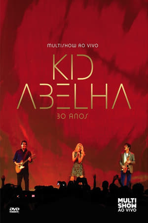 Kid Abelha 30 Anos Multishow Ao Vivo