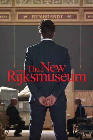 Het Nieuwe Rijksmuseum - De Film