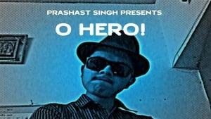 O Hero! (2016)