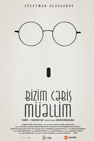 Bizim Cəbiş Müəllim