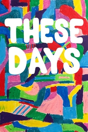 Watch These Days Full Movie