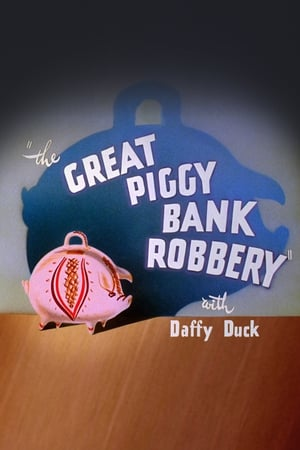 The Great Piggy Bank Robbery (1946)