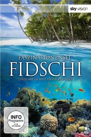 Faszination Insel - Fidschi