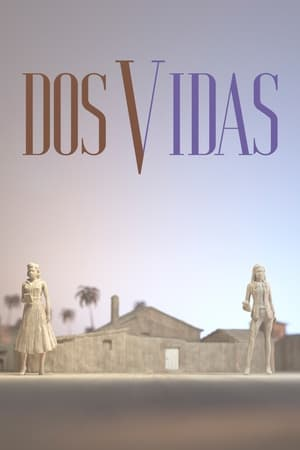 Watch Dos vidas Full Movie