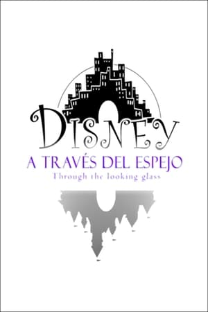 Disney: a través del espejo