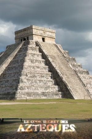 Le code secret des Aztèques