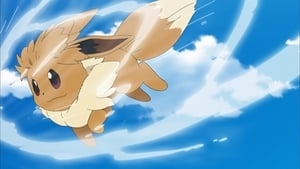 Pokémon Season 22 :Episode 7  We Know Where You're Going, Eevee!