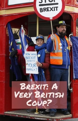Brexit: A Very British Coup? (2016)
