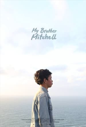 My Brother Mitchell (2018)
