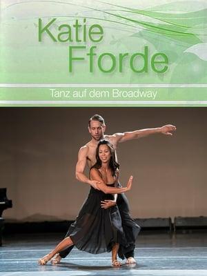 Katie Fforde: Tanz auf dem Broadway