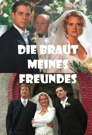 Die Braut meines Freundes
