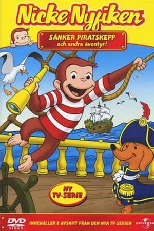 Nicke Nyfiken: Sänker piratskepp & andra äventyr