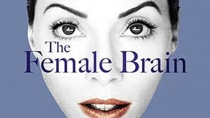 Watch The Female Brain (2017)