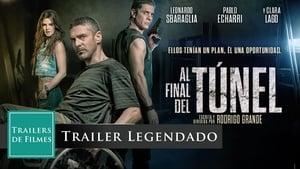 Captura de Ver Al final del túnel (2016)