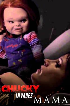 Chucky Invades Mama (2013)